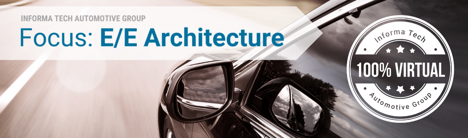 Focus: E/E Architecture